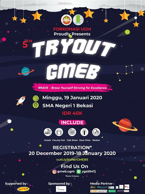 Tryout GMEB – BRAVE : Brace Yourself Striving for Excellence