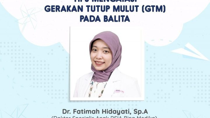 Webinar – Tips Mengatasi Gerakan Tutup Mulut (GTM) Pada Balita