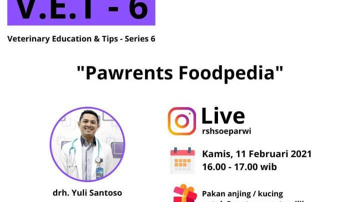 [V.E.T – 6] Pawrents Foodpedia