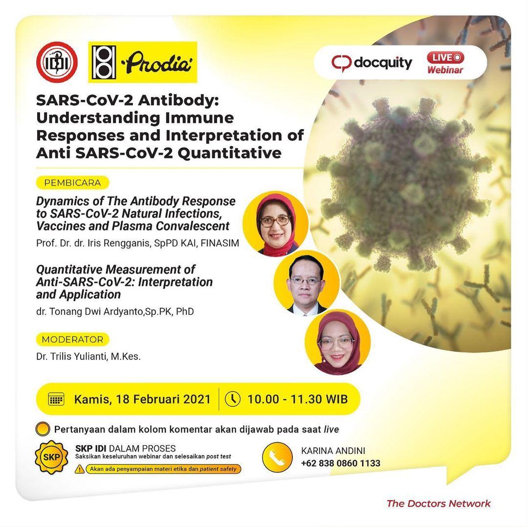 SARS-CoV-2 Antibody: Understanding Immune Responses and Interpretation of Anti SARS-CoV-2 Quantitative