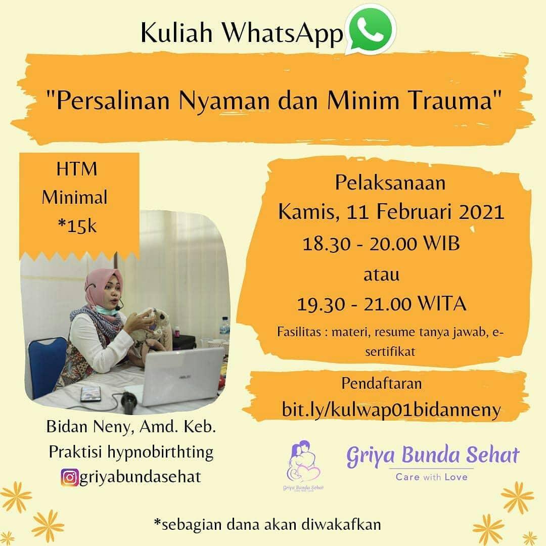 Kuliah WhatsApp - Persalinan Nyaman dan Minim Trauma