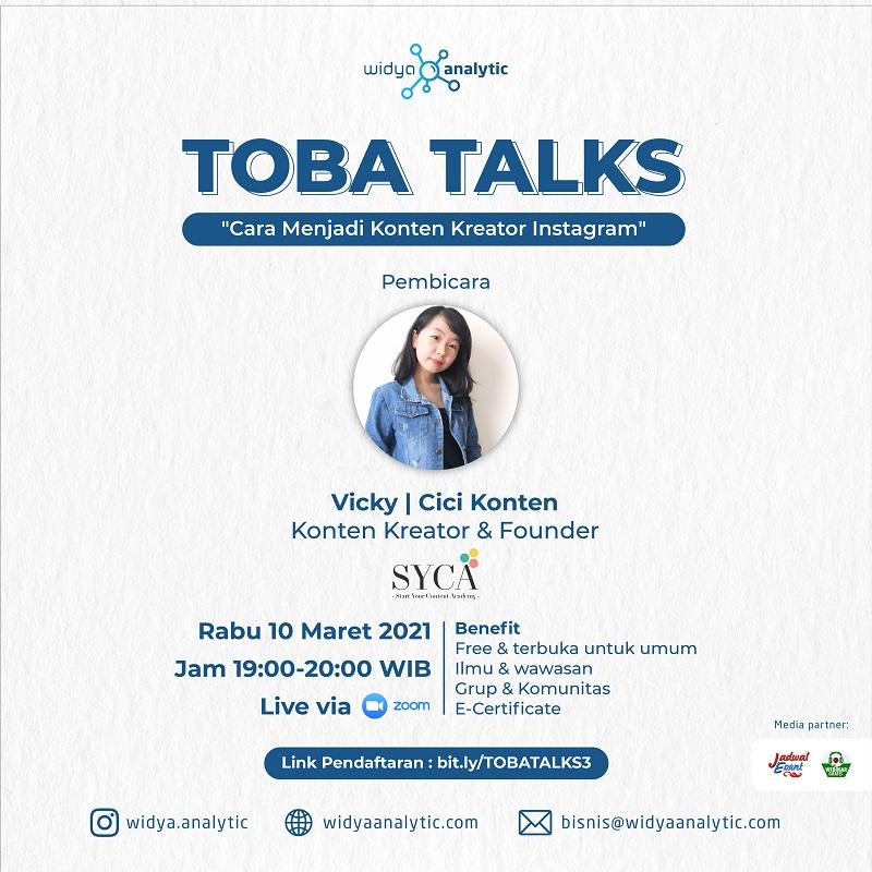 Toba Talks 3 - Cara Menjadi Konten Kreator Instagram