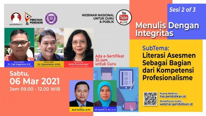 Webinar – Literasi Asesmen sebagai Bagian dari Kompetensi Profesionalisme