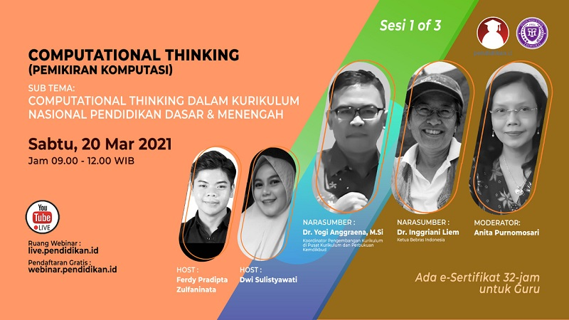 Webinar - COMPUTATIONAL THINKING: Computational Thinking dalam Kurikulum Nasional Pendidikan Dasar & Menengah