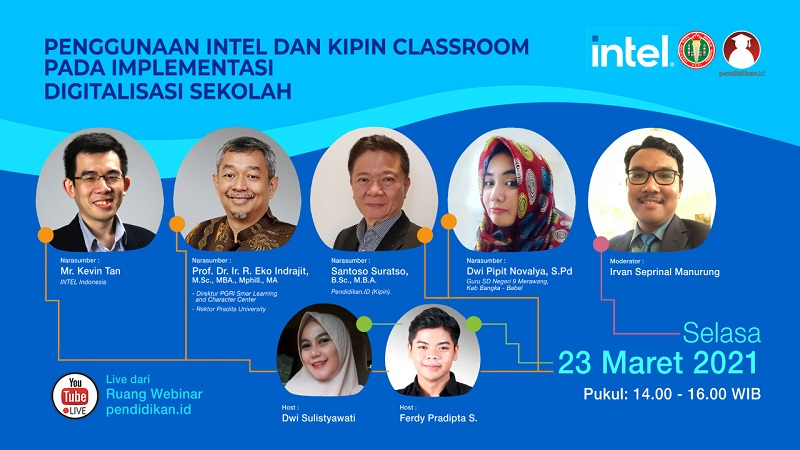 Webinar - Penggunaan INTEL dan KIPIN CLASSROOM pada Implementasi Digitalisasi Sekolah