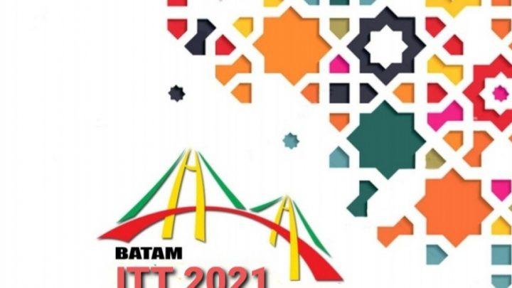 BATAM ITT 2021 (PAMERAN PRODUK UNGGULAN, PARIWISATA, PERDAGANGAN DAN INVESTASI)
