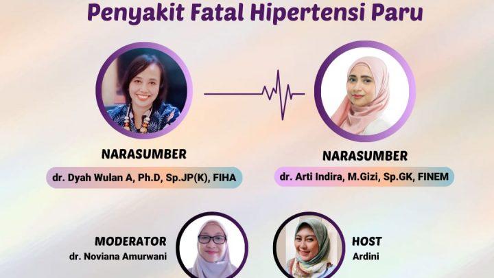 Webinar – Hati-Hati konsumsi Obat Pelangsing Bisa Picu Penyakit Fatal Hipertensi Paru