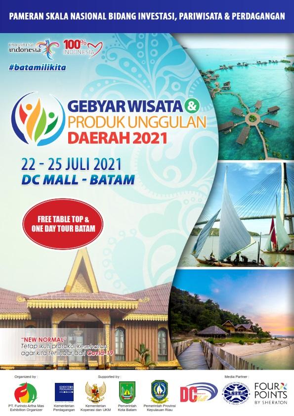 GEBYAR WISATA & PRODUK UNGGULAN DAERAH (Free Table Top & One Dat Tour Batam)