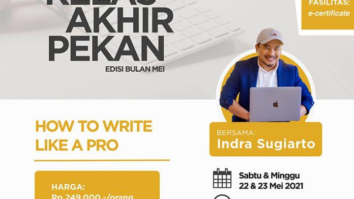 Kelas Akhir Pekan – How to Write Like a Pro