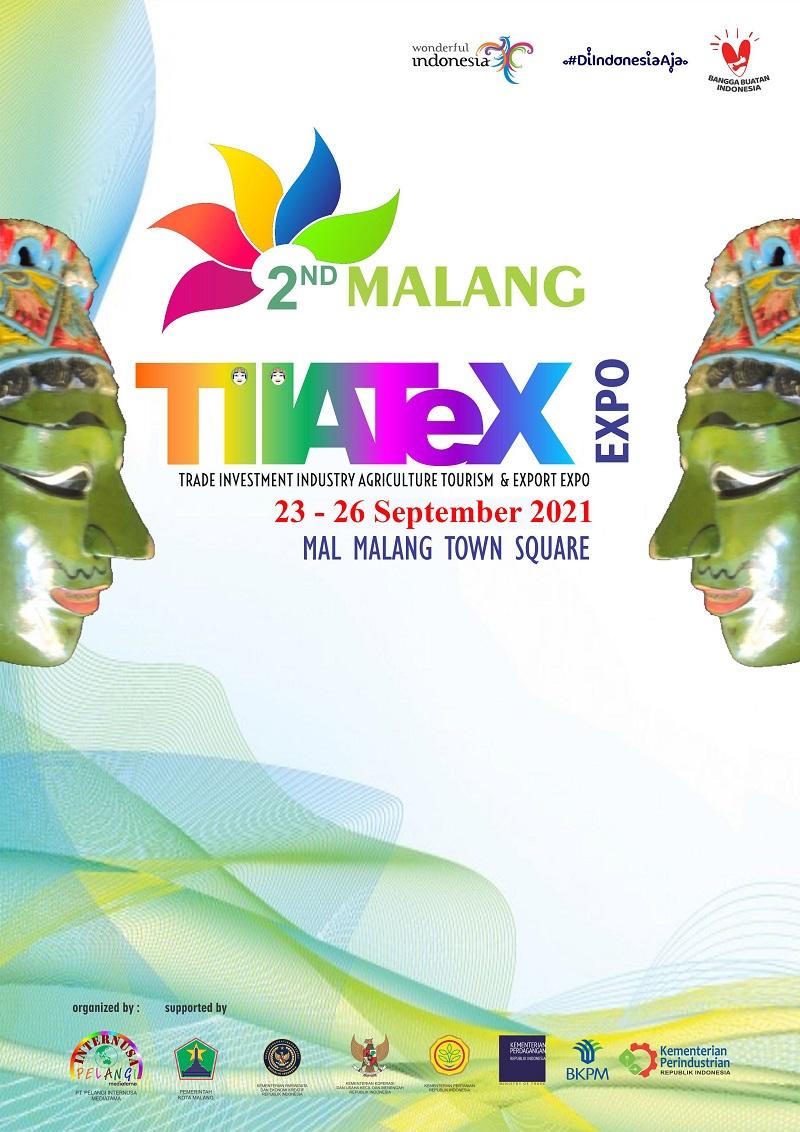 MALANG TIATEX EXPO 2021 (Pameran Pariwisata, Perdagangan, Investasi, Pertanian dan Perikanan)