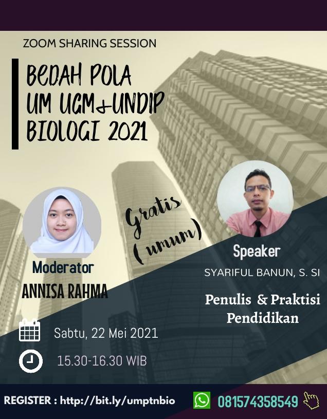 """Bedah Pola UM UGM dan UNDIP BIOLOGI 2021"""