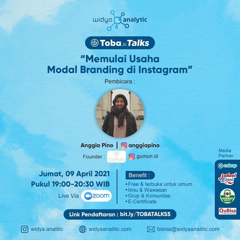 Toba.ai Talks 5 - Memulai Usaha Modal Branding di Instagram