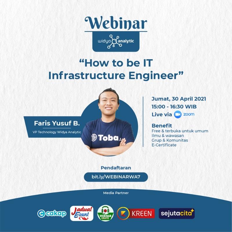 Webinar Widya Analytic 7 - How to be IT Infrastructure Engineer
