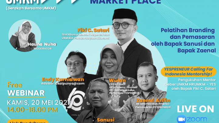 GEBER UMKM Training for Mentor Series 2 & Launcing Kerjasama Marketplace kerjasama dari HR Academy (HR-UMKMNaikKelas) dan YESPRENEUR dengan Kementrian Koperasi dan UKM Republik Indonesia