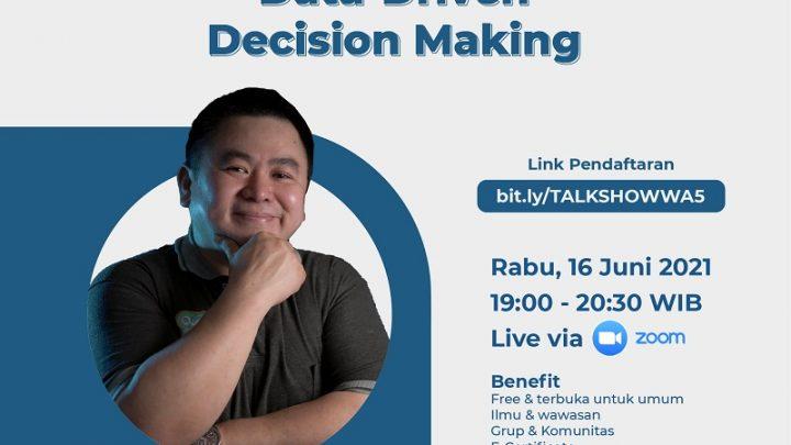 Talkshow Data-Driven Decision Making