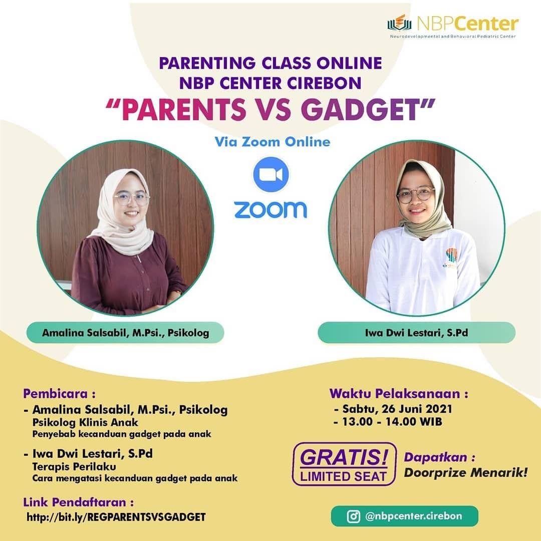 "Parenting Class ""Parents VS Gadget"""