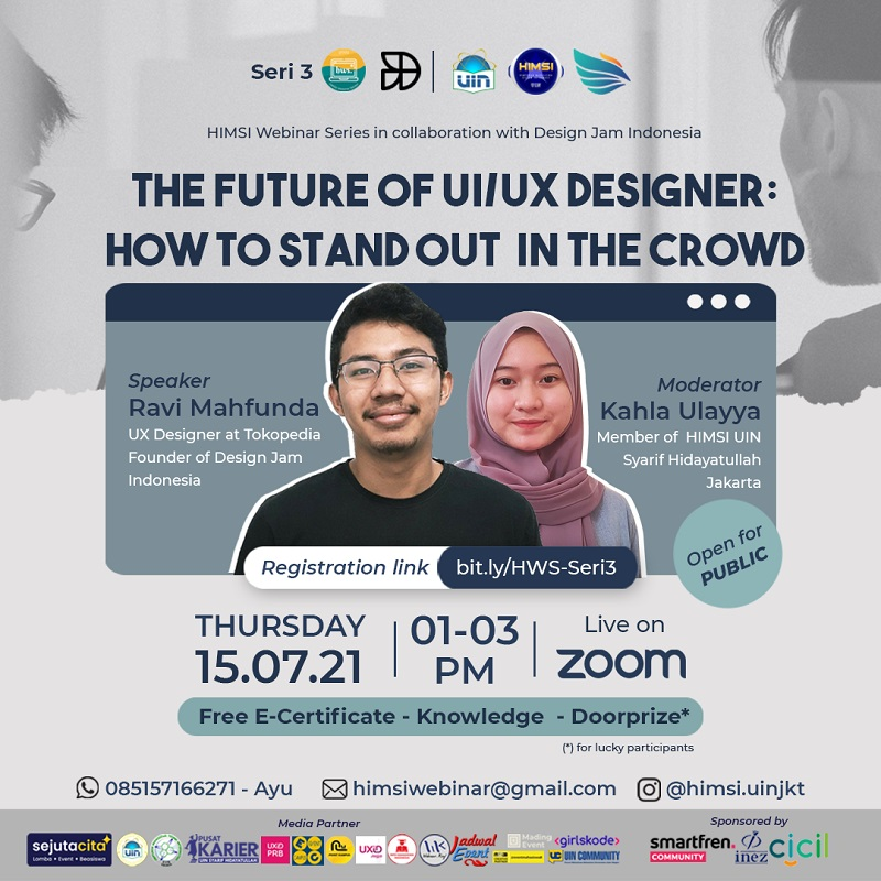 HIMSI Webinar Series - The Future of UI/UX Designer: How to Stand Out in The Crowd