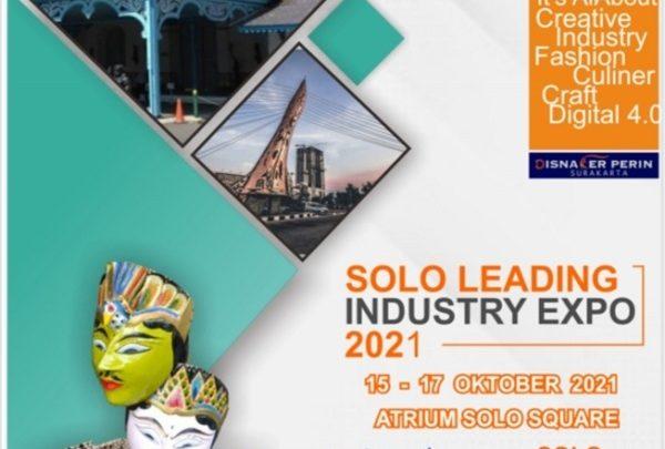 SOLO LEADING INDUSTRY EXPO 2021 (Pameran Perdagangan, Perindustrian, Pariwisata, Investasi dan Pertanian Perikanan)