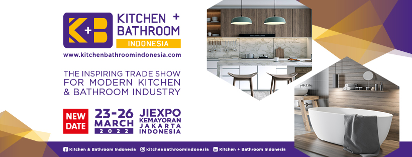 Kitchen + Bathroom Indonesia 2022