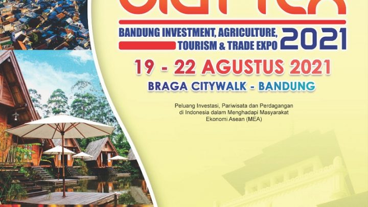 BANDUNG INVESTMENT AGRICULTURE TOURISM AND TRADE EXPO 2021 (BIATTEX EXPO 2021 ke-5)
