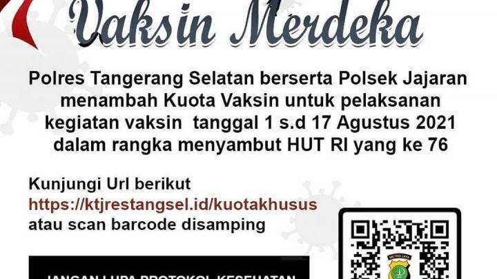 Vaksin Merdeka – Polres Tangerang Selatan