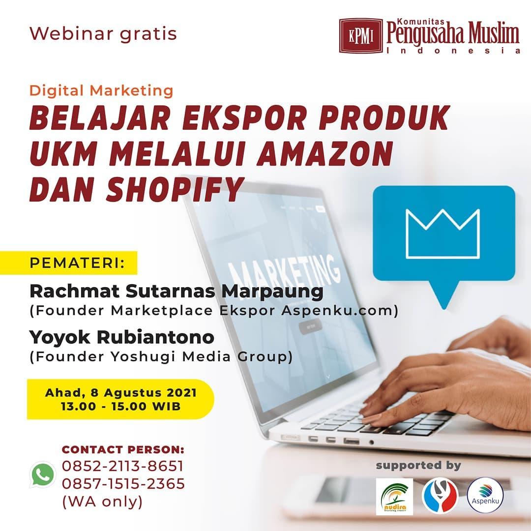 Belajar Ekspor produk UKM melalui Amazon dan Shopify! [GRATIS]
