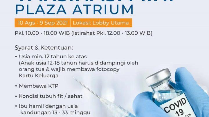 Vaksinasi Mini Plaza Atrium Jakarta