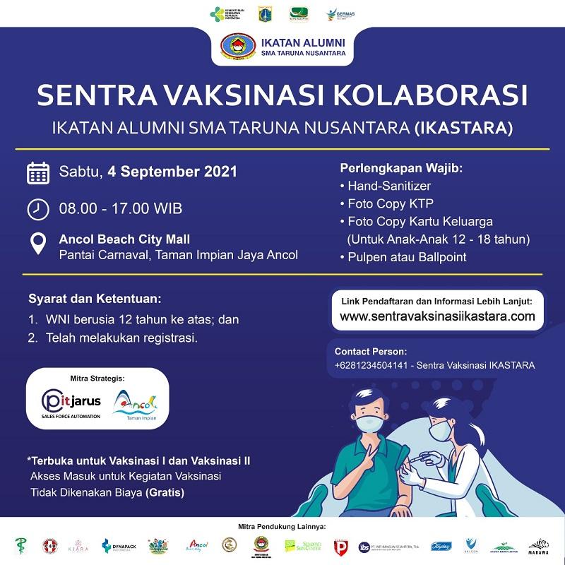 Sentra Vaksinasi Kolaborasi Ikatan Alumni SMA Taruna Nusantara (IKASTARA)