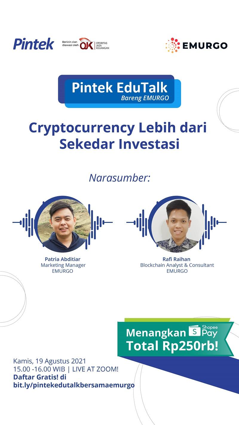"""Pintek Edutalk with Emurgo: """"Cryptocurrency Lebih Dari Sekedar Investasi""""."""