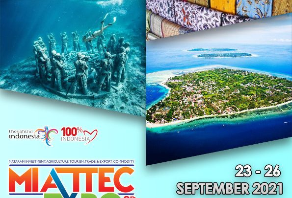 MATARAM INVESTMENT AGRICULTURE TOURISM TRADE AND EXPORT COMMODITY EXPO 2021 (MIATTEC EXPO 2021 ke-8)