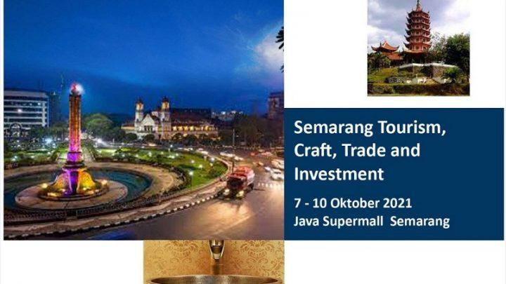 SEMARANG TOURISM, CRAFT, TRADE & INVESTMENT EXPO 2021
