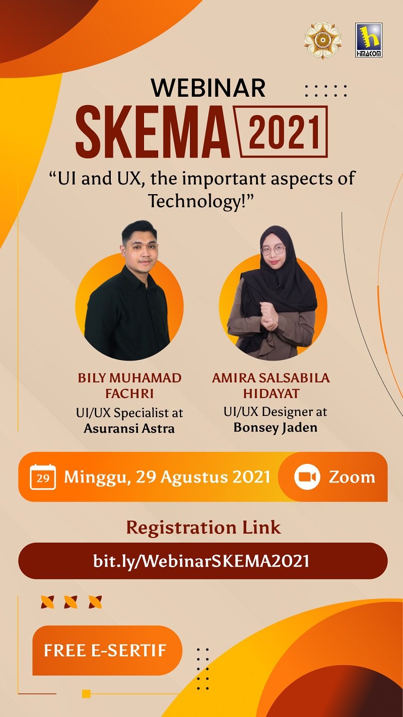 """Webinar SKEMA 2021 """"UI and UX, the important aspects of Technology!"""""""