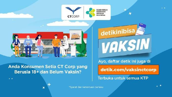 detikinibisa Vaksin – CT Corp