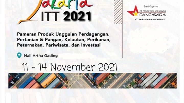 JAKARTA ITT 2021 – Pameran Produk Unggulan, Perdagangan, Pariwisata dan Investasi