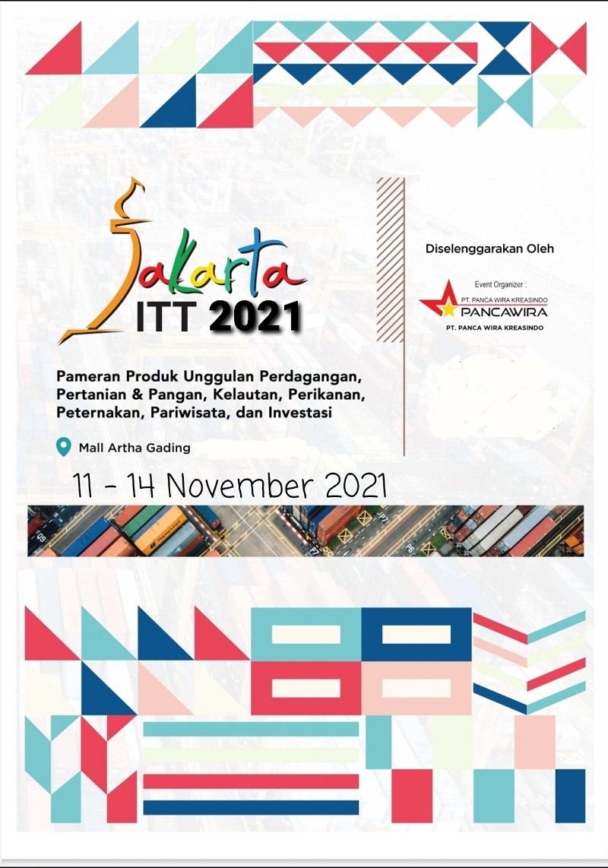 JAKARTA ITT 2021 - Pameran Produk Unggulan, Perdagangan, Pariwisata dan Investasi