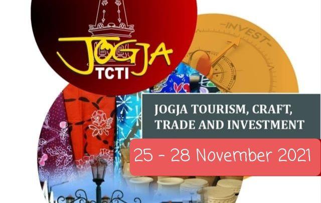 JOGJA TCTI 2021 – JOGJA TOURISM, CRAFT, TRADE & INVESTMENT