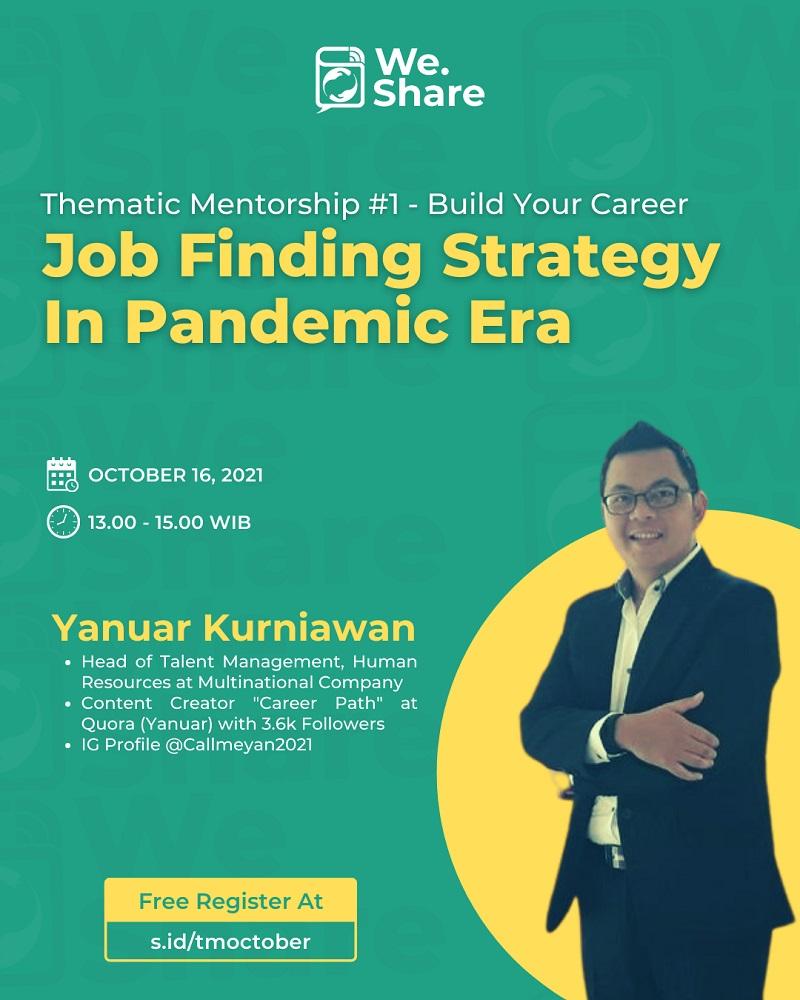 Thematic Mentorship #1 - Job Finding In Pandemic Era