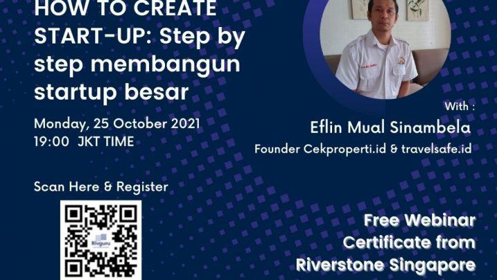 HOW TO CREATE START-UP: Step by step membangun startup besar
