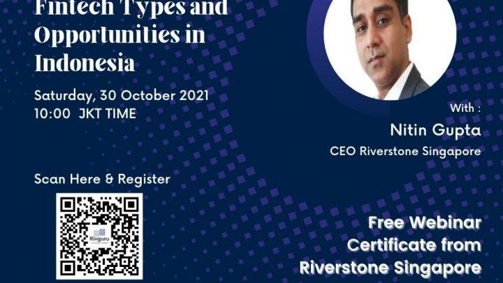 (INTERNATIONAL WEBINAR BY RIVGURU) Fintech Types and Opportunities in Indonesia