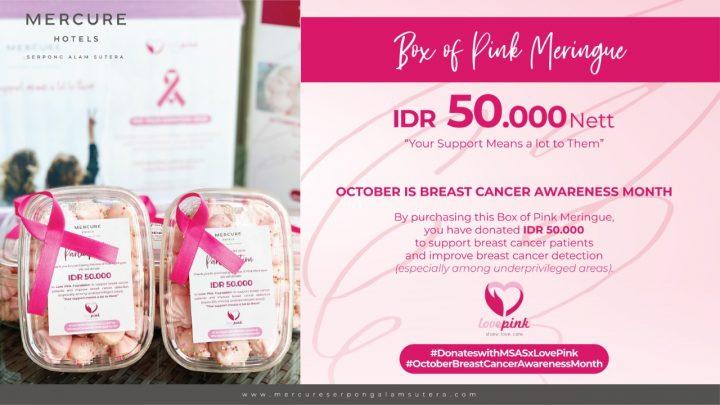 Memperingati Bulan Breast Cancer Awareness di Oktober, Mercure Serpong Alam Sutera Ajak Para Tamu Berdonasi Tuk Dukung Love Pink Foundation