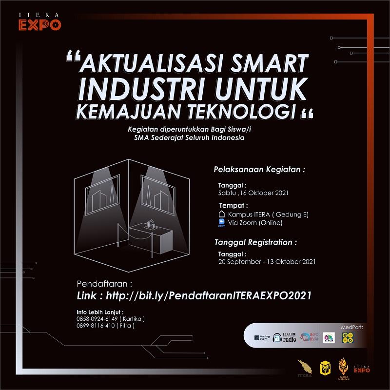 ITERA EXPO - Aktualisasi Smart Industri Untuk Kemajuan Teknologi
