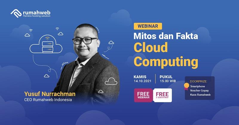 📣 Webinar Gratis! Menguak Mitos dan Fakta Cloud Computing