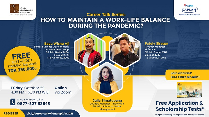 Free Webinar : CAREER TALK: HOW TO MAINTAIN A WORK-LIFE BALANCE DURING THE PANDEMIC? - SP Jain School of Global Management
