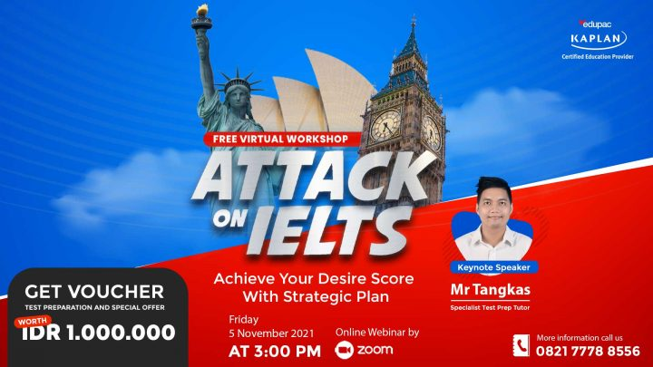 "Webinar : Attack on IELTS ""Achieve Your Desire Score With Strategic Plan"""